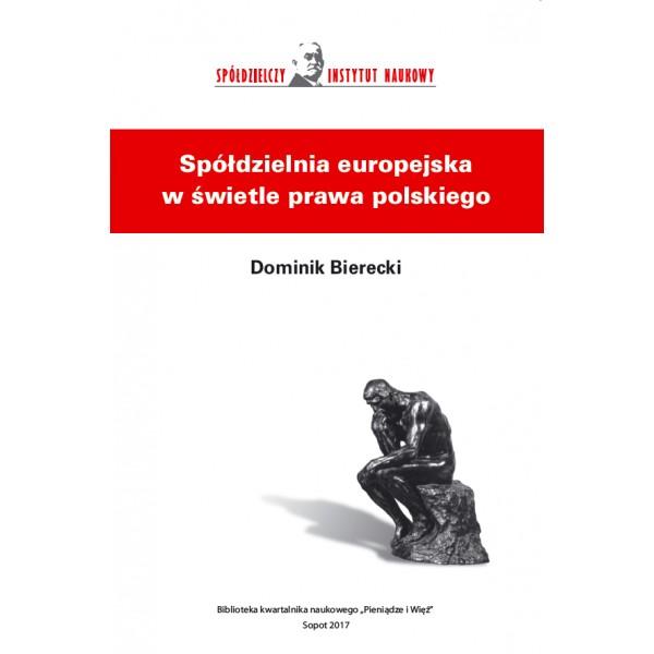 Spółdzielnia europejska w świetle prawa polskiego - Dominik Bierecki